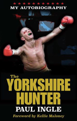 The Yorkshire Hunter: The Paul Ingle Story
