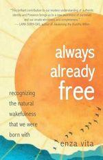 Always Already Free