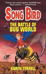 The Battle of Bug World