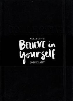 Collective Believe in Yourself 2016