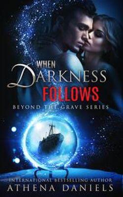 When Darkness Follows
