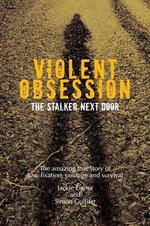 Violent Obsession