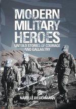 Modern Military Heroes