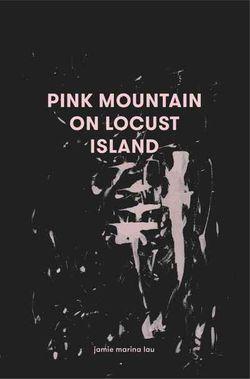 Pink Mountain on Locust Island