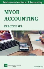 MYOB Accounting Practice Set