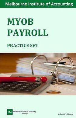 MYOB Payroll Practice Set