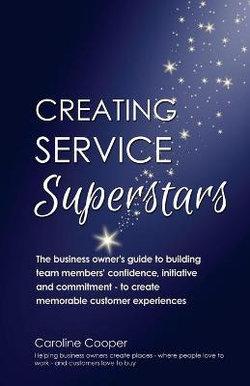 Creating Service Superstars
