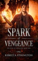 A Spark of Vengeance