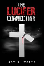 The Lucifer Connection