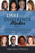 Dare to Be a Difference Maker Volume 6