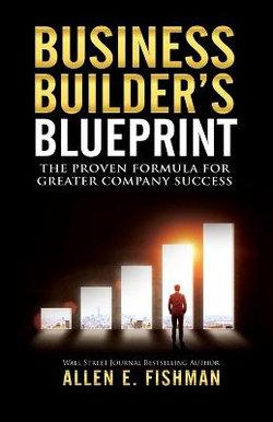 Business builders blueprint by allen e fishman angus robertson business builders blueprint malvernweather Choice Image