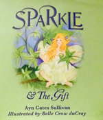 Sparkle & the Gift 2nd Edition