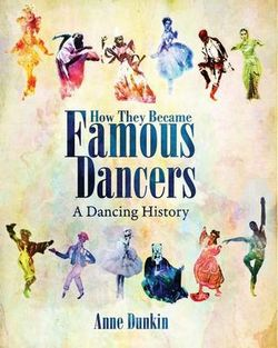 How They Became Famous Dancers (Color Edition)