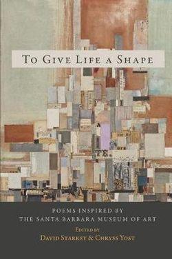 To Give Life a Shape