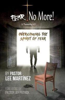 Fear! No More!