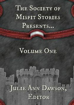 The Society of Misfit Stories Presents...