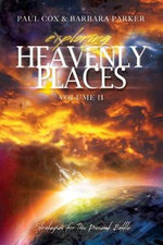 Exploring Heavenly Places - Volume 11