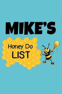 Mike's Honey Do List