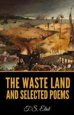 The Waste Land And Selected Poems