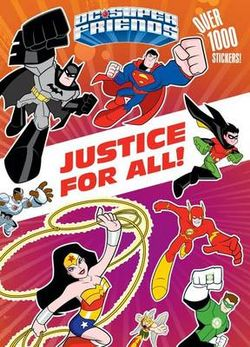 Justice for All! (DC Super Friends)