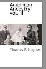 American Ancestry Vol. II