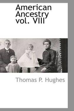 American Ancestry Vol. VIII