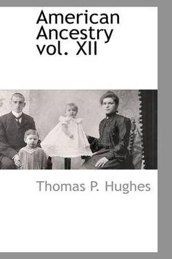 American Ancestry Vol. XII