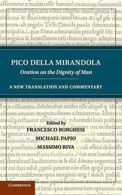 Pico della Mirandola: Oration on the Dignity of Man