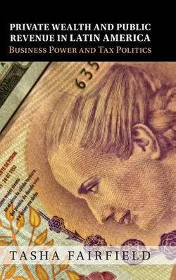 Private Wealth and Public Revenue in Latin America