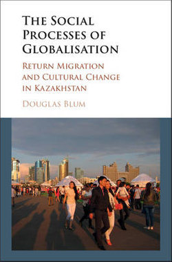 The Social Process of Globalization