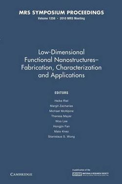 MRS Proceedings Low-Dimensional Functional Nanostructures-Fabrication, Characterization and Applications: Volume 1258