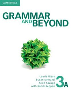 Grammar and Beyond Level 3 Student's Book A and Workbook A Pack