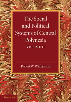 The Social and Political Systems of Central Polynesia: Volume 2