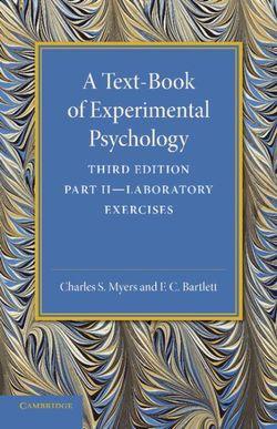 A Text-Book of Experimental Psychology: Volume 2, Laboratory Exercises