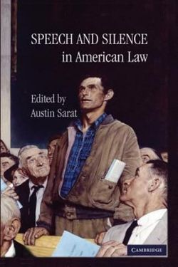 Speech and Silence in American Law