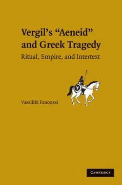 Vergil's Aeneid and Greek Tragedy