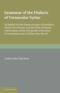 Grammar of the Dialects of the Vernacular Syriac