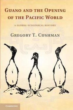 Guano and the Opening of the Pacific World