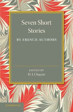 Seven Short Stories by French Authors