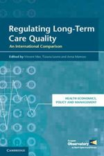 Health Economics, Policy and Management: Regulating Long-Term Care Quality: An International Comparison