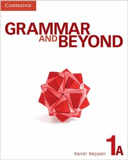 Grammar and Beyond Level 1 Student's Book A, Workbook A, and Writing Skills Interactive Pack