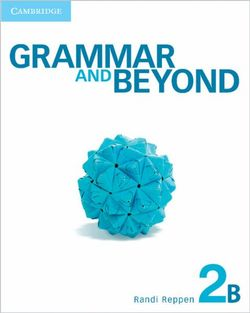 Grammar and Beyond Level 2 Student's Book B, Online Grammar Workbook, and Writing Skills Interactive Pack