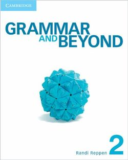 Grammar and Beyond Level 2 Student's Book, Online Workbook, and Writing Skills Interactive Pack