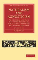 Naturalism and Agnosticism 2 Volume Paperback Set