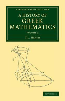 A History of Greek Mathematics: Volume 2