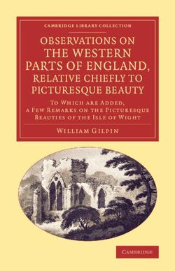 Observations on the Western Parts of England, Relative Chiefly to Picturesque Beauty