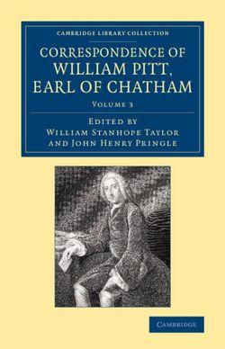 Correspondence of William Pitt, Earl of Chatham: Volume 3