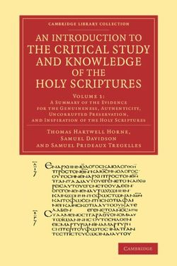 An Introduction to the Critical Study and Knowledge of the Holy Scriptures: Volume 1, A Summary of the Evidence for the Genuineness, Authenticity, Uncorrupted Preservation, and Inspiration of the Holy Scriptures