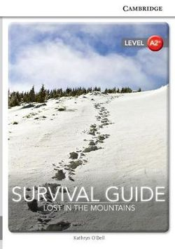 Survival Guide: Lost in the Mountains Level A2+ SEP Edition