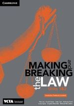 Cambridge Making and Breaking the Law VCE Units 1 and 2 Pack (Textbook and Interactive Textbook)